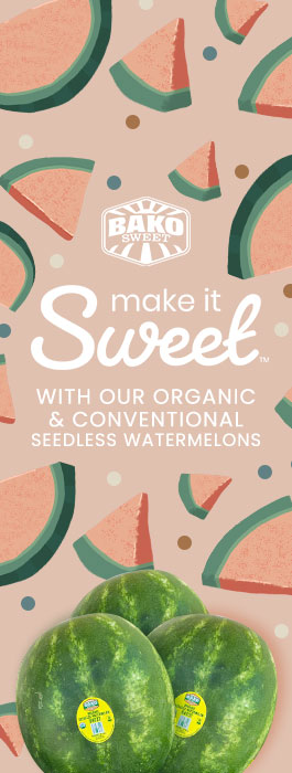 Bako Sweet - Make it Sweet With Our Organic & Conventional Seedless Watermelons - June/July 2020