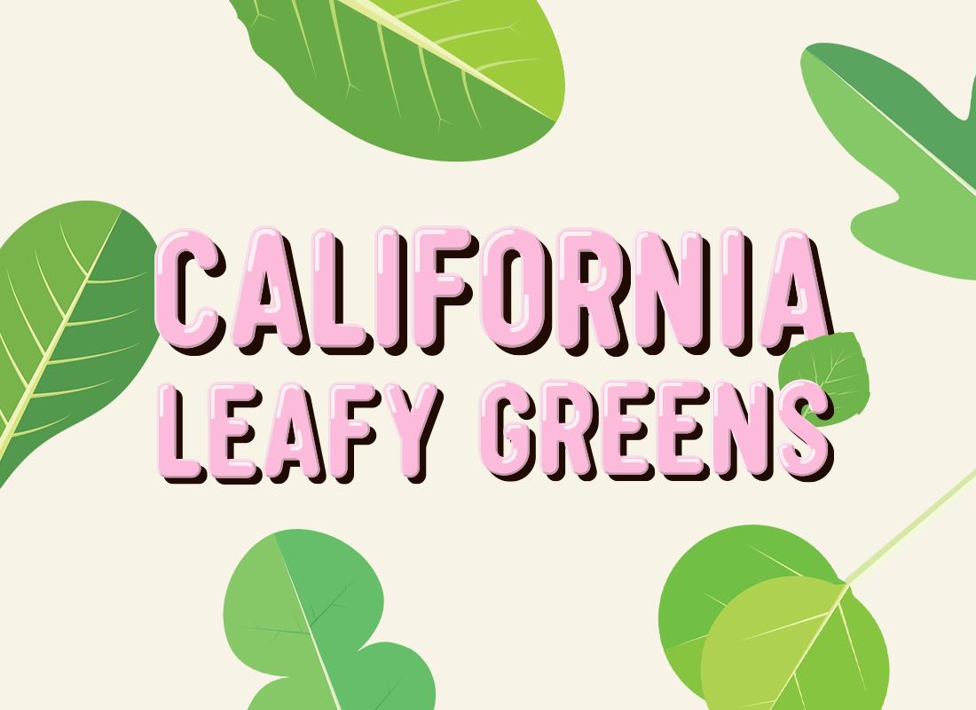 California Leafy Greens SnackChat