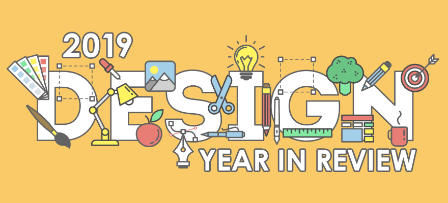 Our Favorite Designs, Year in Review 2019