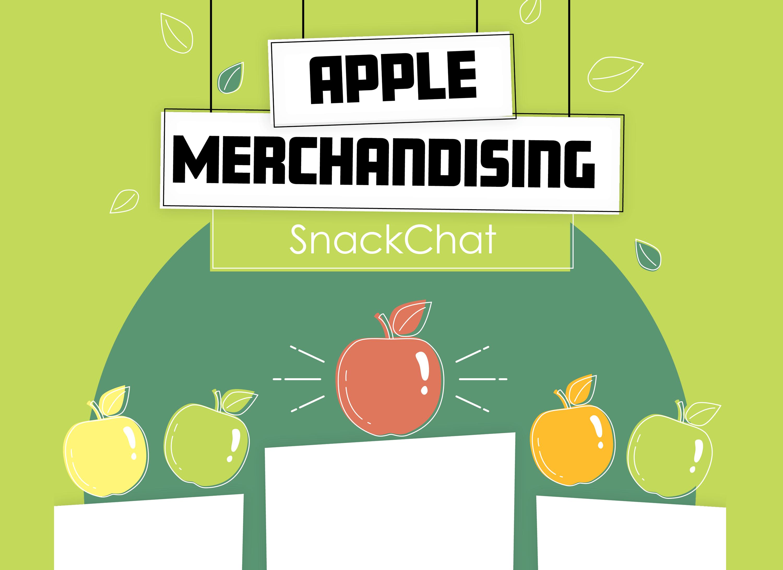 Apple Merchandising SnackChat