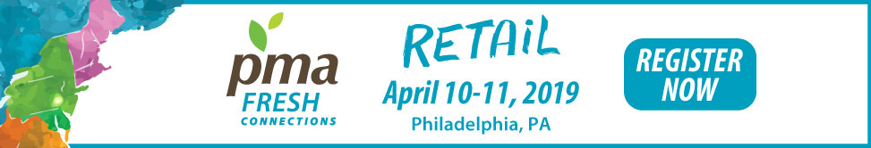 PMA Fresh Connections - Retail April 10-11, 2019 - Philadelphia, PA
